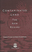 Cover of Contaminated Land: The New Regime