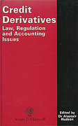 Cover of Credit Derivatives: Law Regulation and Accounting Issues