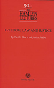 Cover of The Hamlyn Lectures: Freedom, Law and Justice