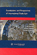 Cover of Foundations and Perspectives of International Trade Law