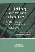 Cover of Building Contract Disputes: Materials & Cases Handbook 2004/2005