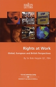 Cover of The Hamlyn Lectures: Rights at Work: Global, European and British Perspectives