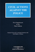 Cover of Civil Actions Against the Police 3rd ed: 1st Supplement