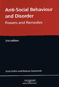 Cover of Anti-Social Behaviour: Powers and Remedies