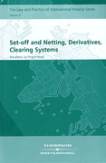 Cover of Set-Off and Netting, Derivatives, Clearing System