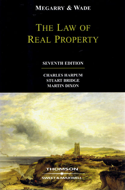 Megarry And Wade The Law Of Real Property Th Edition