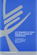 Cover of U.S. Regulation for Asset Managers Outside the United States