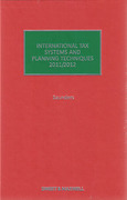 Cover of International Tax Systems and Planning Techniques 2011/2012