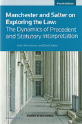 Cover of Manchester, Salter, Moodie and Lynch: Exploring the Law - The Dynamics of Precedent and Statutory Interpretation