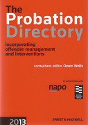 Cover of The Probation Directory 2013 (incorporating Offender Management and Interventions)