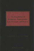 Cover of The Regulation of Healthcare Professionals: Law, Principle and Process