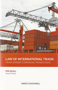Cover of Law of International Trade: Cross Border Commercial Transactions