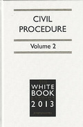 Cover of The White Book Service 2013: Full CD-ROM & Print Pack - Civil Procedure Volumes 1 & 2 & CD-ROM