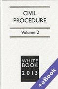 Cover of The White Book Service 2013: Civil Procedure Volume 1: General Procedure & Volume 2: Special Procedure and Resources - with Forms CD (Book & eBook Pack)
