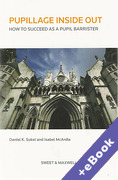 Cover of Pupillage Inside Out: How to Succeed as a Pupil Barrister (Book & eBook Pack)