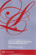 Cover of A Practitioner's Guide to the City Code on Takeovers and Mergers 2014/15