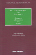 Cover of Williams, Mortimer and Sunnucks: Executors, Administrators and Probate 20th ed: 1st Supplement