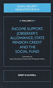 Cover of Social Security Legislation 2015/16 Volume II: Income Support, Jobseeker's Allowance, State Pension Credit and the Social Fund