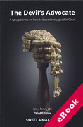 Cover of The Devil's Advocate: A Short Polemic on How to be Seriously Good in Court (eBook)