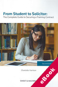 Cover of From Student to Solicitor: The Complete Guide to Securing a Training Contract (eBook)