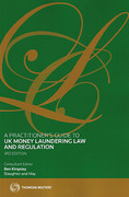 Cover of A Practitioner's Guide to UK Money Laundering Law and Regulation