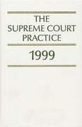 Cover of The Supreme Court Practice 1999: The White Book (2017 Reprint)