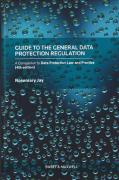 Cover of Guide to the General Data Protection Regulation: A Companion to the 4th ed of Data Protection Law and Practice