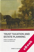 Cover of Trust Taxation and Estate Planning 4th ed with 2nd Supplement (eBook)