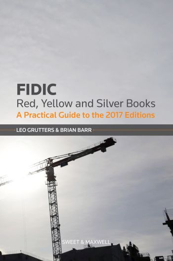 Wildy sons ltd the worlds legal bookshop search results for fidic red yellow and silver book a practical guide to the 2017 editions fandeluxe Image collections
