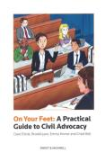 Cover of On Your Feet: A Practical Guide to Civil Advocacy