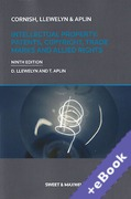 Cover of Cornish, Llewelyn & Aplin: Intellectual Property: Patents, Copyright, Trade Marks and Allied Rights (Book & eBook Pack)