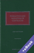 Cover of Formation and Variation of Contracts: The Agreement, Formalities, Consideration and Promissory Estoppel 2nd ed with 1st Supplement (Book & eBook Pack)