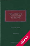 Cover of Formation and Variation of Contracts: The Agreement, Formalities, Consideration and Promissory Estoppel 2nd ed with 1st Supplement (eBook)