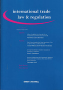 Cover of International Trade Law and Regulation: Issues and Bound Volume