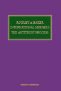 Cover of Rowley and Baker: International Mergers: The Antitrust Process Looseleaf