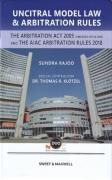 Cover of Uncitral Model Law & Arbitration Rules: The Arbitration Act 2005 (amended 2011 & 2018) and the AIAC Arbitration Rules 2018