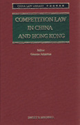 Cover of Competition Law in China and Hong Kong with 1st Supplement
