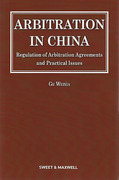 Cover of Arbitration in China: Regulation of Arbitration Agreements and Practical Issues