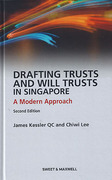 Cover of Drafting Trusts and Will Trusts in Singapore: A Modern Approach
