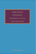 Cover of Aircraft Finance: Registration, Security and Enforcement Looseleaf