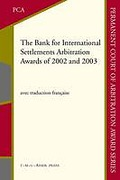 Cover of The Bank for International Settlements Arbitration Awards of 2002 and 2003