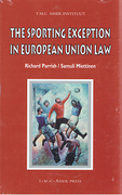 Cover of The Sporting Exception in European Union Law