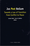 Cover of Jus Post Bellum: Towards a Law of Transition From Conflict to Peace