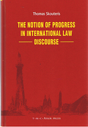 Cover of The Notion of Progress in International Law Discourse