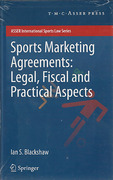 Cover of Sports Marketing Agreements: Legal, Fiscal and Practical Aspects