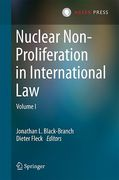Cover of Nuclear Non-Proliferation in International Law: Volume I