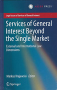 Cover of Services of General Interest Beyond the Single Market: External and International Law Dimensions