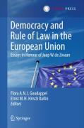 Cover of Democracy and Rule of Law in the European Union: Essays in Honour of Jaap W. de Zwaan