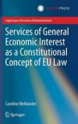 Cover of Services of General Economic Interest as a Constitutional Concept of EU Law