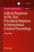 Cover of Judicial Responses to Pre-Trial Procedural Violations in International Criminal Proceedings